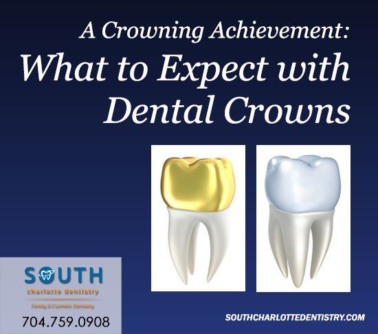 Dental Crowns, South Charlotte Dentistry, Dental Office Charlotte, Charlotte NC, Cosmetic Dentist
