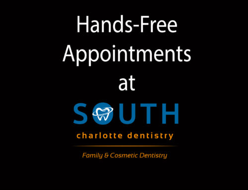 Hands Free Dentistry at South Charlotte Dentistry!