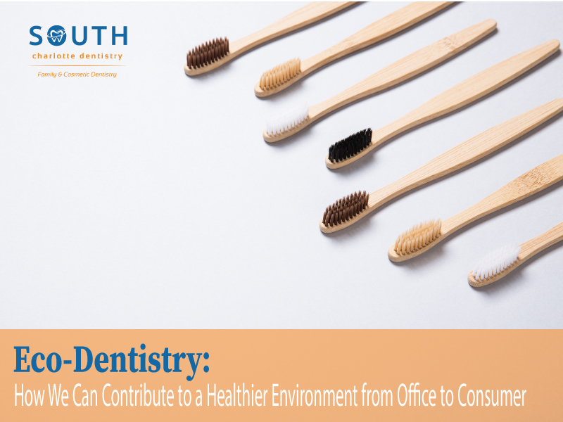 Environmentally Friendly Dentist in Charlotte NC